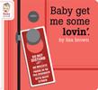 Baby Get Me Some Lovin'