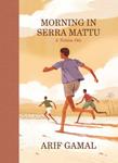 Morning in Serra Matu: A Nubian Ode