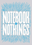 Notebook of Nothings