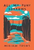 All My Puny Sorrows