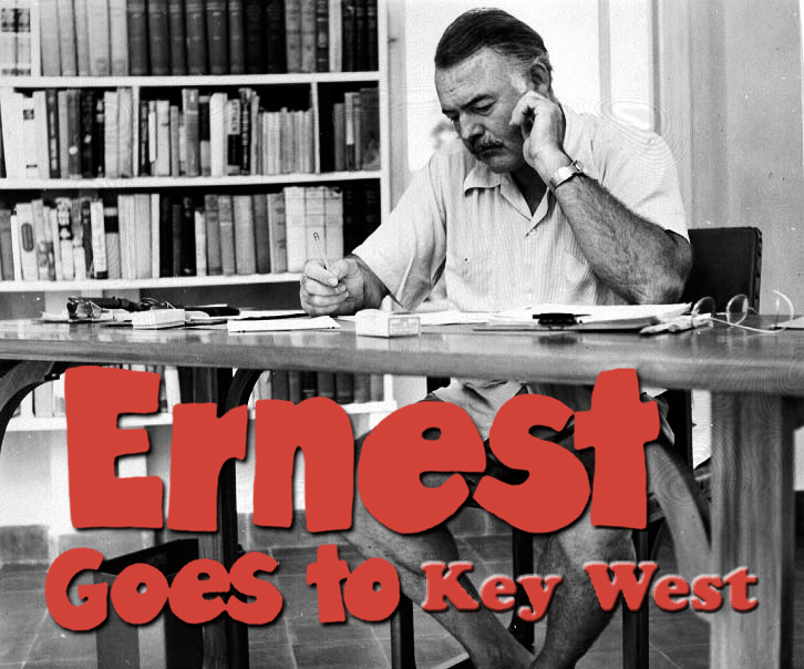Ernest Goes to Key West