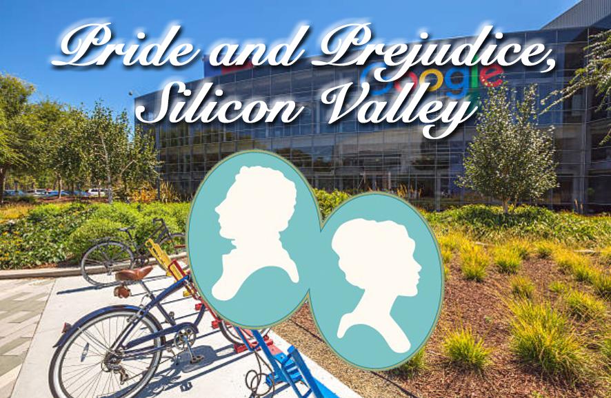 Pride and Prejudice, Silicon Valley Edition